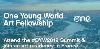 One Young World Art Fellowship 2019 (Fully-funded to OYW Top 2019 in London & & a month-long art residency in France)(******************** ).          (******* )Due Date: Continuous. Are you utilizing art to alter society? Apply now for the(********** )One Young World Art Fellowship2019 to go to the OYW Top2019 in London & a month-long art residency in France.    Art is not passive, fixed, or two-dimensional. It is a universal lorry for unchecked expression, compassion, and social modification. The world these days, as it constantly has, requires excellent art and excellent artists to widen our awareness and drive the discussion around the complex web of concerns we deal with– social, political, and environmental. For this scholarship, they are looking for the next generation of artists following in the steps of Mapplethorpe, Banksy, and Ono, utilizing their art as a generator of social development    Scholarship    One Young World will provide this Fellowship to one visual artist utilizing their craft to promote favorable effect. The chance will provide fully-funded sponsorship to go to the OYW 2019 Top and sign up with the one month long residency program in France. Throughout the residency, the picked prospect will be anticipated to develop and provide a brand-new piece of work.    One Young World Top in London           Access to the One Young World Top 2019 in London  Hotel lodging on a shared basis in between 21 and 25 (inclusive) October, 2019  The expense of travel to and from London (flights in economy)  Catering that includes breakfast, lunch, and supper  Transportation in between the Top lodging and the Top place  Top hand-outs and assistance products     One-month art residency in France     The expense to take a trip to Bordeaux/Bergerac (Flights in economy)  Lodging in residency with other artists  Catering that includes breakfast, lunch and supper  A ₤2000 grant to cover expenditures for one month     Eligibility    Applicants will require to:     Off