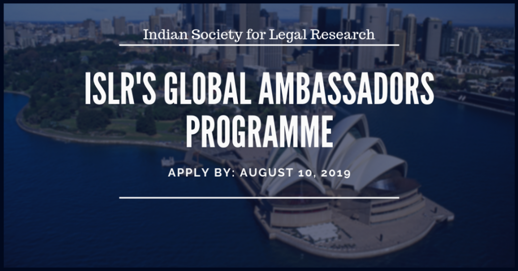 Indian Society for Legal Research Study (ISLR) Worldwide Ambassadors Program 2019