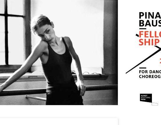 Pina Baush Fellowship 2020 for Dance and Choreography (Stipend of 2,500 Euros)