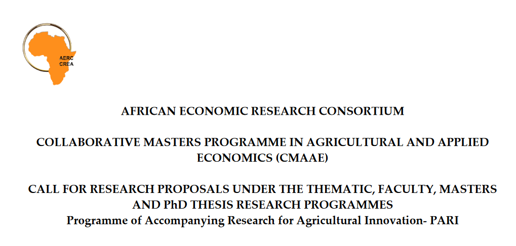 African Economic Research Study Consortium (AERC) Require Propositions: Collaborative Masters Program in Agricultural and Applied Economics (CMMAE) Program 2019