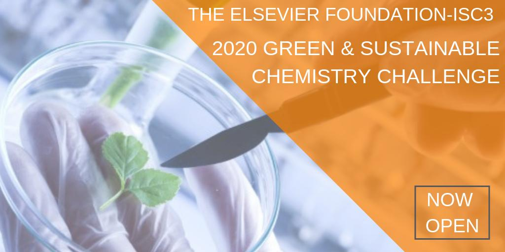 Elsevier Foundation-ISC3 Green & & Sustainable Chemistry Obstacle 2020 (Approximately EUR50,000 in rewards)