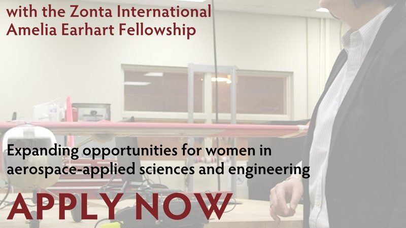 Zonta International Amelia Earhart Fellowships 2020 for Females in Science & & Engineering (US$10,000/ Recipient)