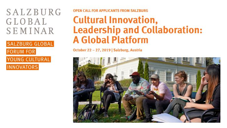 Salzburg Global Online Forum for Young Cultural Innovators in Salzburg 2019 (Fully-funded)