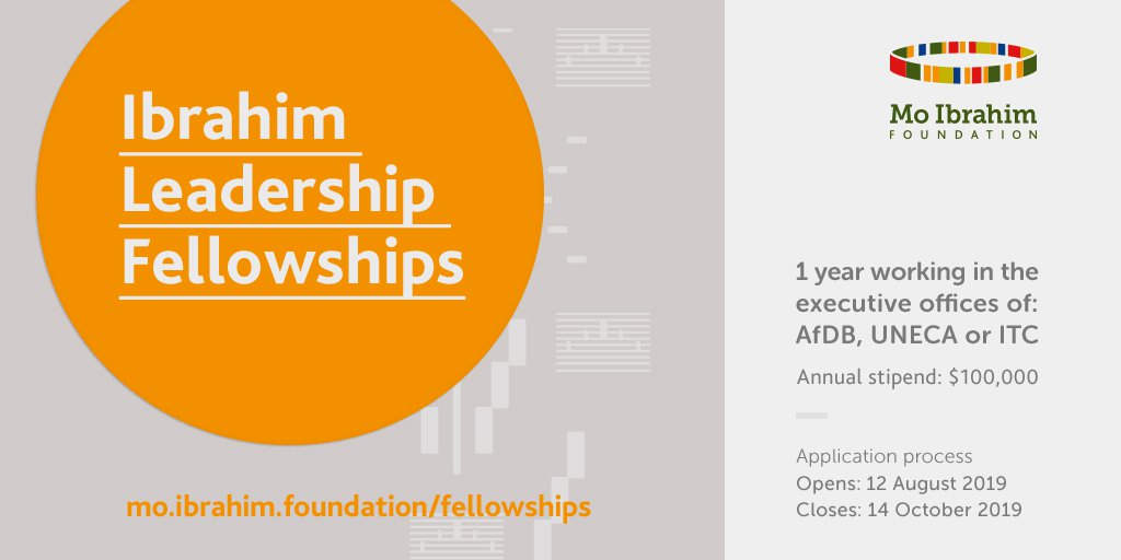 Mo Ibrahim Structure Management Fellowship Program 2020 for emerging African Leaders (Completely Moneyed to operate at AfDB, UNECA & & ITC with yearly stipend of $100,000)