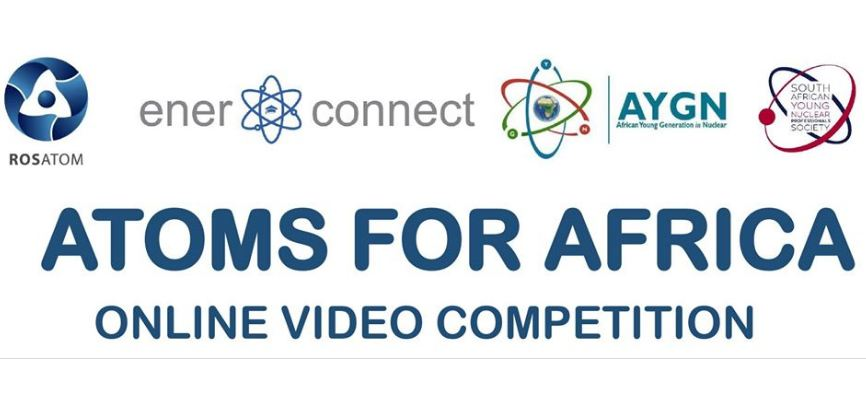 "Rosatom ""Atoms for Africa"" Online Video Competitors 2019 (Win an all-expenses paid fact-finding journey to Russia)"