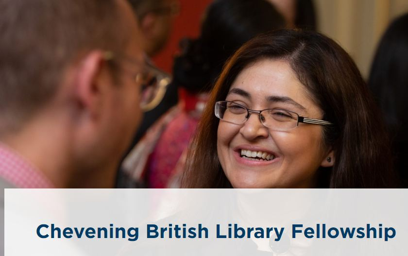 Chevening British Library Fellowship 2020/2021(Fully-funded)