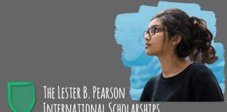 Lester B. Pearson International Scholarship Program 2020/2021 to Research Study at the University of Toronto