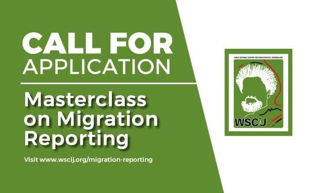 Wole Soyinka Centre for Investigative Journalism (WSCIJ) Masterclass on Migration Reporting 2019