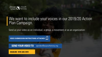 Require Video Submissions: African Union Youth Envoy ACTION STRATEGY 2019/20 PROJECT