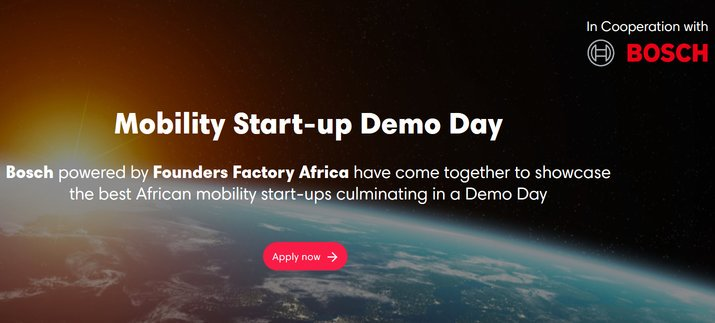 Bosch/Founders Factory Africa: Movement Start-up Demonstration Day 2019 ($30,000 prize money & & Totally Moneyed to Johannesburg, South Africa)