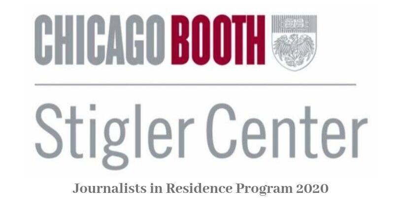The Stigler Center Reporters in House Program 2020 (Fully-funded to Chicago, U.S.A.)
