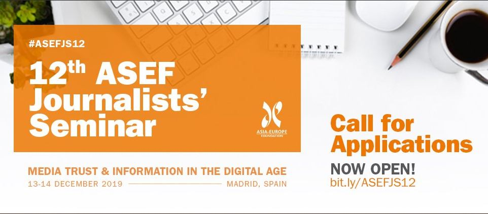 12 th Asia-Europe Structure (ASEF) Reporters' Workshop 2019 in Madrid, Spain (Fully-funded)