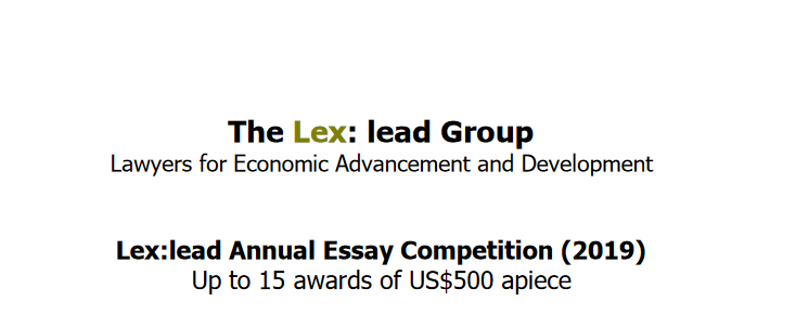 Lex: lead Essay Competitors 2019 for Trainees in Establishing Nations ($ USD7,500 Reward)