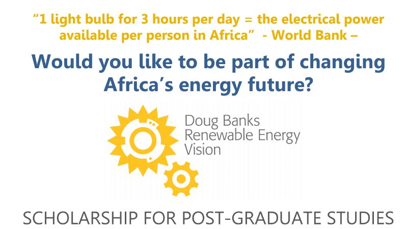 Doug Banks Renewable Resource Vision (DBREV) Scholarship 2020/2021 for South Africans
