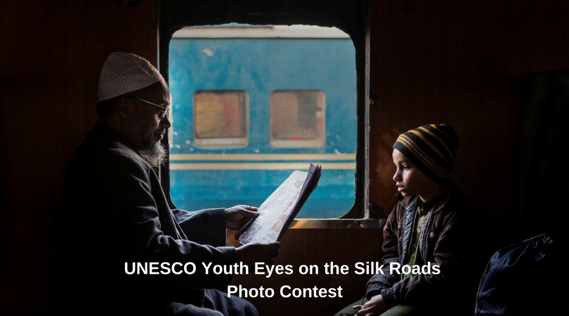 UNESCO Youth Eyes on the Silk Roadways Image Contest 2019