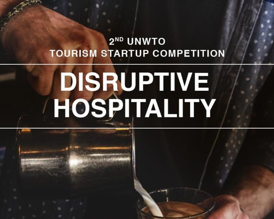 Second UNWTO Tourist Start-up Competitors 2019 (Moneyed journey to Madrid, Spain)