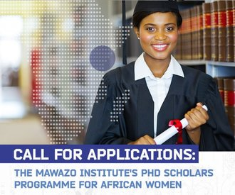 Mawazo Institute PhD Scholars Program 2020 for African female PhD Scholars.