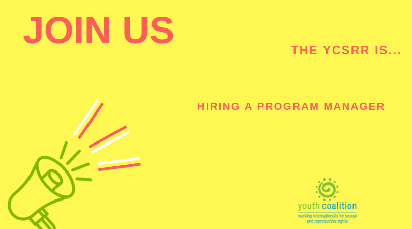 Youth Union for Sexual and Reproductive Rights (YCSRR) is Working With a Program Supervisor in Ottawa, Canada