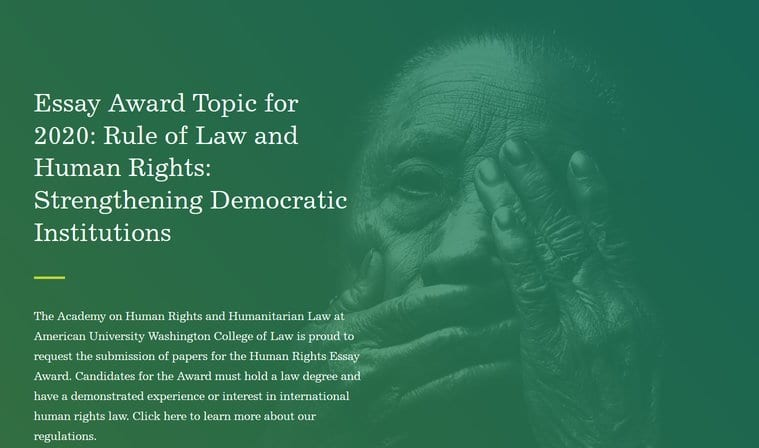 Academy on Human Rights and Humanitarian Law Essay Award 2020 for Scholarly Work in International Human Rights Law (Fully Funded to Washington D.C.)