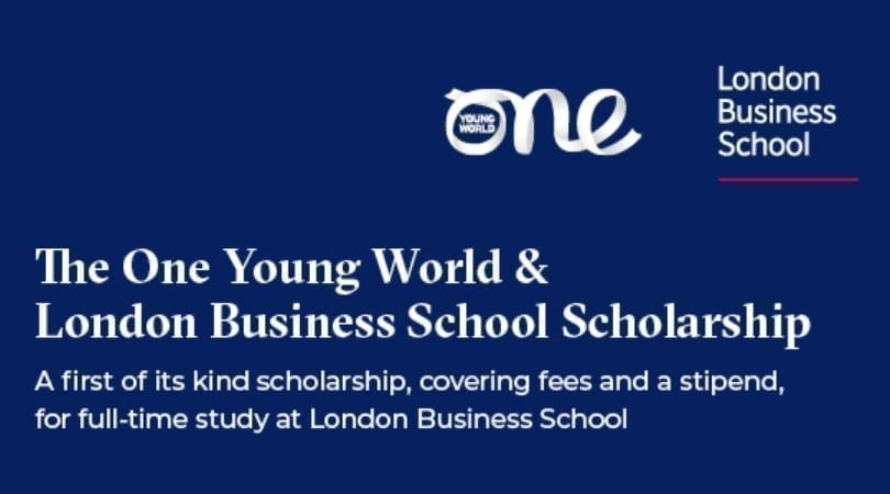 One Young World & London Business School Scholarship 2020 ...