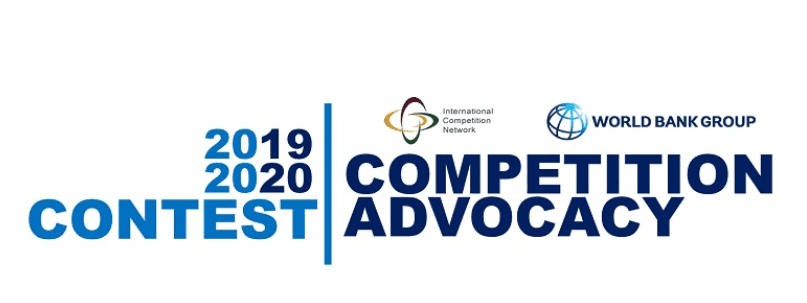 International Competition Network (ICN)/World Bank Group 2019/2020 Competition Advocacy Contest.