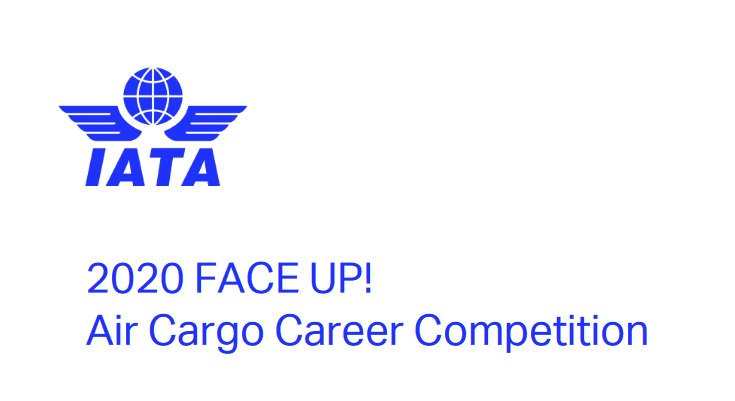 2020 FACE UP!Air Cargo Career Competition for recent graduates (Funded to Istanbul, Turkey)