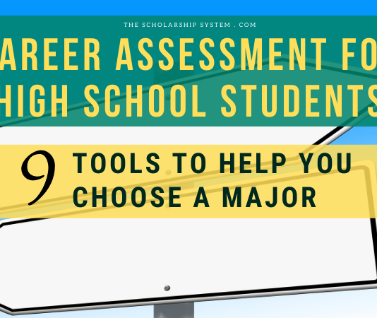 Career Assessment for High School Students: 9 Tools to Help Choose Your Major