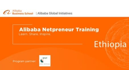 Alibaba Netpreneur Training: Ethiopia Program 2020 for young Entrepreneurs