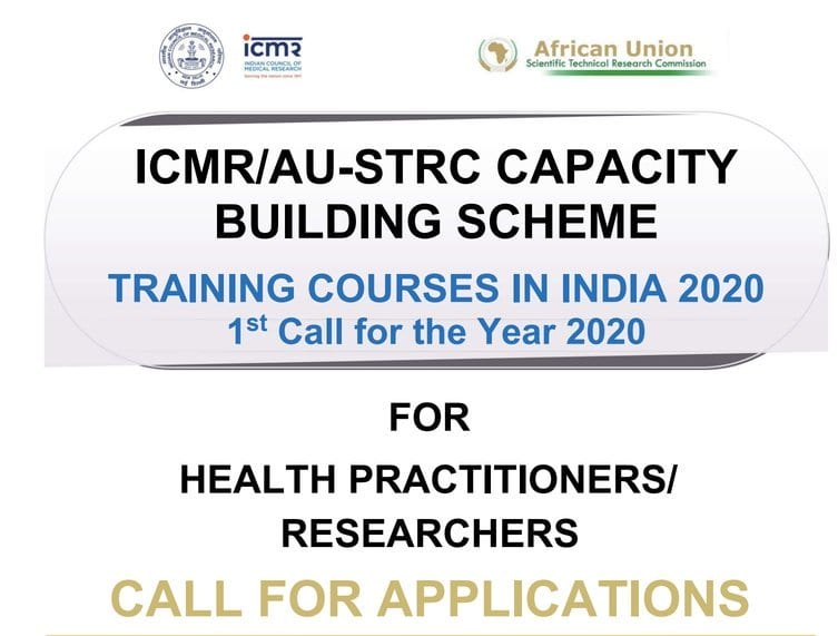 ICMR/AU-STRC Health Practitioners and Researchers Capacity Building Scheme 2020 for  African health practitioners and researchers (Fully Funded to India)