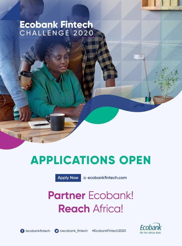 Ecobank Fintech Challenge 2020 for African Tech Innovators and Entrepreneurs (22,000 USD in cash prizes)
