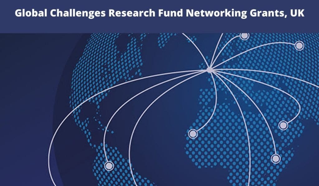 The Academy of Medical Sciences  Global Challenges Research Fund Networking Grants 2020