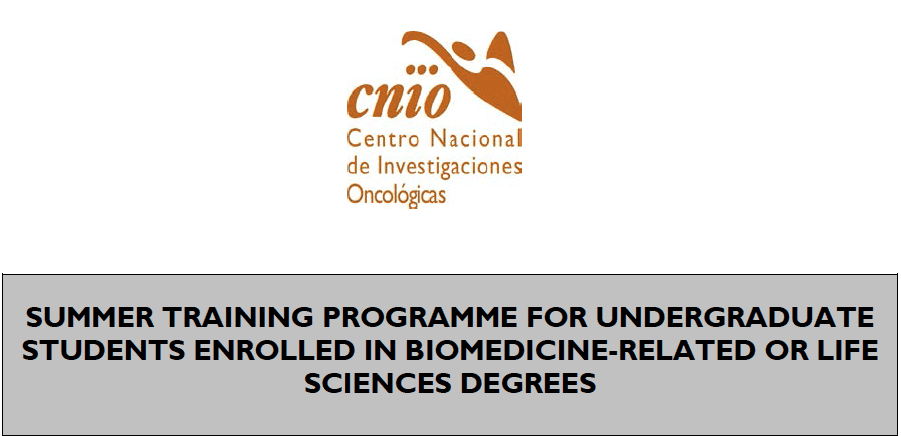 The Spanish National Cancer Research Centre (CNIO) Summer Laboratory Training Programme 2020 for Undergraduate Students – Madrid, Spain (Fully Funded)