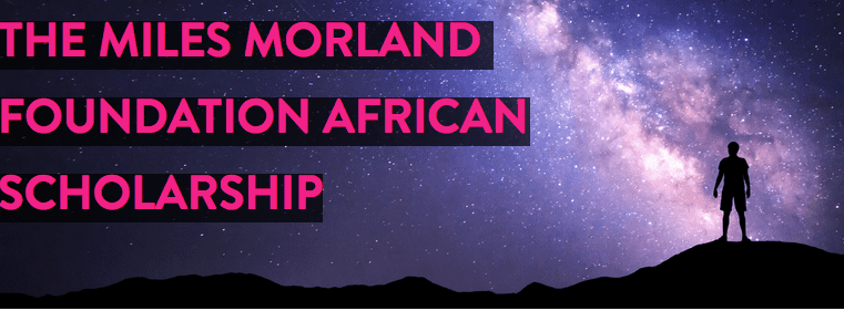 Miles Morland Foundation African Scholarship 2020 at the University of East Anglia, UK