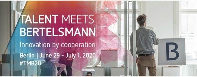 Talent Meets Bertelsmann 2020 for emerging Entrepreneurs Worldwide (Funded to Berlin, Germany)