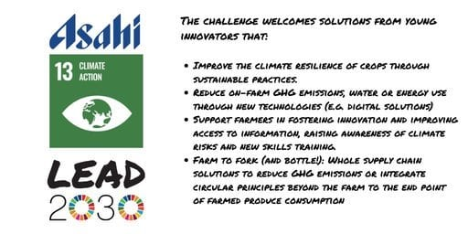 One Young World/Asahi Lead 2030 Challenge for SDG 13 for young Innovators (USD$50,000 grant)
