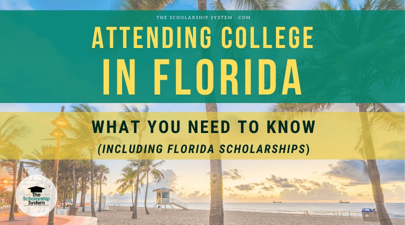 Attending College in Florida: What You Need to Know (Including Florida Scholarships)