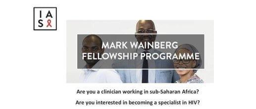 IAS Mark Wainberg Fellowship Programme 2020/2022 for HIV service delivery