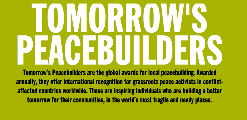 2020 Peace Direct Tomorrow's Peacebuilders' Awards ($10,000 prize funding for peacebuilding activities)