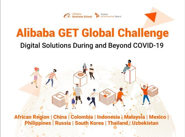 ALU/Alibaba Business School GET Global Challenge 2020 (14,000 USD of business funding & digital economy discovery trip to Alibaba Headquarters in Hangzhou, China)
