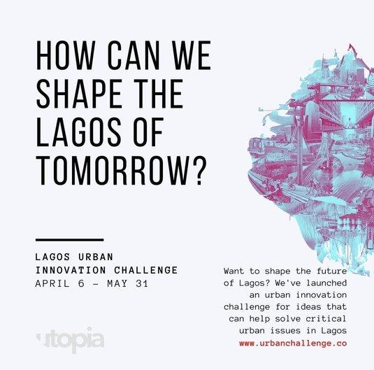 The Lagos Urban Innovation Challenge 2020 for Innovators & Entrepreneurs