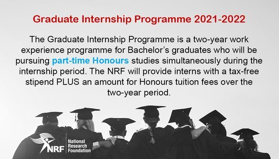 National Research Foundation (NRF) Graduate Internship Programme 2021/2022 for young South African Graduates (R72 840 per annum)