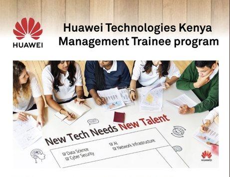 Huawei Technologies Kenya Graduate Management Trainee Program 2020 for young graduates