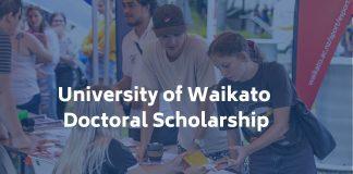 University of Waikato Doctoral Scholarship 2020 to Study in New Zealand