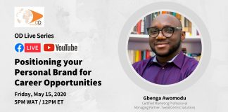 OD Live with Gbenga Awomodu: Positioning Your Personal Brand for Career Opportunities – May 15, 2020