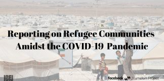 ICFJ-Facebook Training & Reporting Grants Program 2020: Reporting on Refugee Communities Amidst a Pandemic