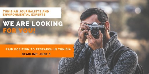 Climate Tracker Paid Research Position for Tunisian Journalists and Environmental Experts.