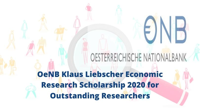 OeNB Klaus Liebscher Economic Research Scholarship 2020 for Outstanding Researchers
