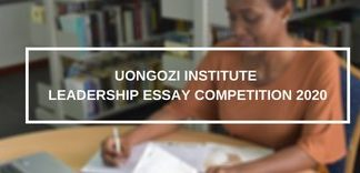 UONGOZI Institute Leadership Essay Competition 2020 for young Africans ($USD 2,000 Prize)