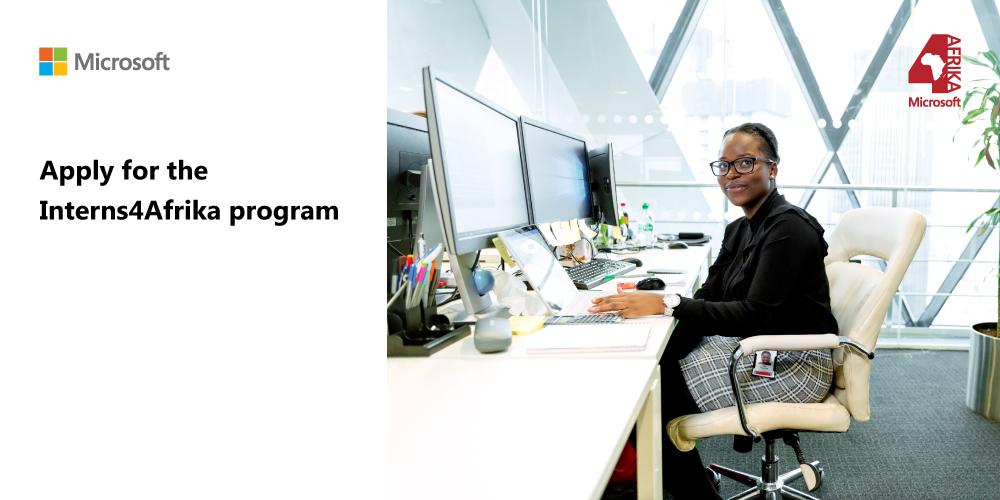 Microsoft Interns4Afrika Program 2020 for African Graduates