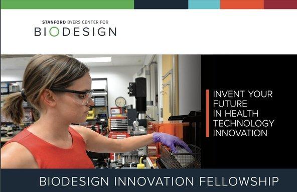 Stanford Biodesign Innovation Fellowship 2021/2022 (full-time, paid program at Stanford University)